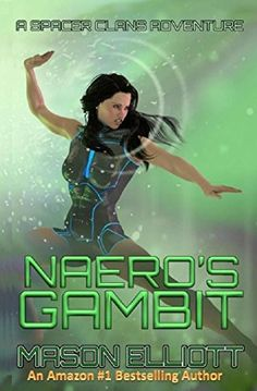 Naero's Gambit (A Spacer Clans Adventure Book 2) by Mason...…