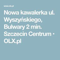 Nowa kawalerka ul. Wyszyńskiego, Bulwary 2 min. Szczecin Centrum • OLX.pl