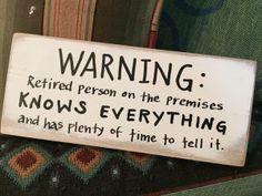 Warning: Retired Person On Premises, wooden sign, retirement gift, retiring…