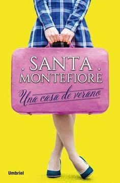 Vomitando mariposas muertas: Una casa de verano - Santa Montefiore