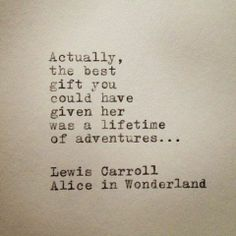 a lifetime of adventures.