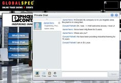 Private chats with those you meet at knowledge exchange area, or booth, or in presentations.