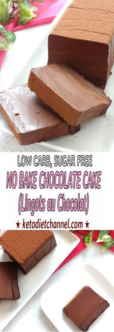 Japanese Diet for Fat Burning - No Bake Chocolate Cake (Lingots au Chocolat) - Low Carb, Sugar Free Japanese Diet for Fat Burning - Discover the World's First and Only Carb Cycling Diet That INSTANTLY Flips ON Your Body's Fat-Burning Switch Keto Desserts, Sugar Free Desserts, Sugar Free Recipes, Low Carb Recipes, Dessert Recipes, Sugar Free Meals, Dessert Ideas, Sugar Free Cakes, Sugar Free Snacks