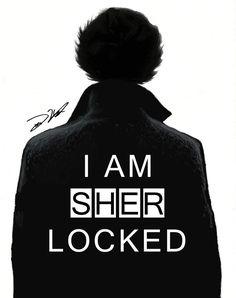 I AM SHERLOCKED <3