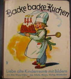 Alte Kinderreime - Bilderbuich 50er (I remember my  on singing this to me, when I was younger. (Ursula)