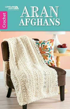 These four stunning afghans are richly crocheted replicas of traditional fisherman knits developed in the Aran Isles. Classic in color and style, the hale-and-hearty patterns represent the rugged rope