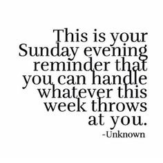 """This is your Sunday evening reminder that you can handle whatever this week throws at you. Good Morning Snoopy, Good Morning Gif, Sunday Quotes Funny, Funny Quotes, Faith Quotes, Bible Quotes, Monday Humor, Pep Talks, Funny Thoughts"