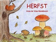 Digitale prentenboeken om samen met je kind te lezen Autumn Art, Autumn Theme, Primary School, Pre School, Teaching Schools, School Themes, Toddler Fun, Stories For Kids, Infant Activities