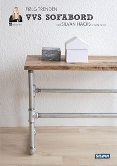 Følg trenden og byg dit eget VVS SOFABORD - med Silvan Hacks af Anna Karnov
