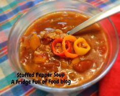 Stuffed Pepper Soup. A Fridge Full of Food blog