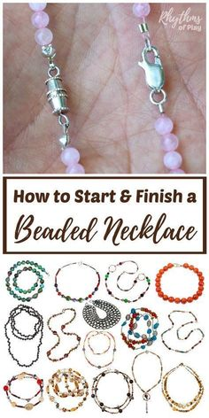 DIY jewelry making tutorials and simple ideas for beginners. Learn 3 easy ways to start and finish a beaded necklace or bracelet; infinity, clamshell knot covers, and crimp beads or tubes and pliers. Includes links to jewelry and bead supplies, fun projects, and resources. #jewelrysupplies