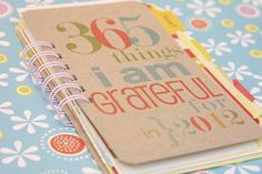 Journal idea...I'm sure we can all think of something that we are grateful at the close of every day.@Jess Liu Palmer,@Emma Zangs Snow,@Christy Polek Snow  Emily make one for your mom!@Emily Schoenfeld Gish