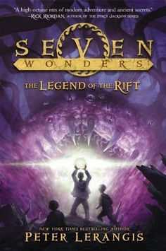 The Legend of the Rift (Seven Wonders #5) by Peter Deranges -- Expected publication: 8th Mar 2016. Pre-ordered from Amazon.
