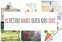 10 Picture Books for 6 Year Olds (and up!)