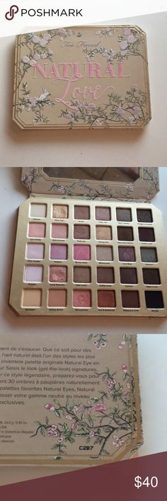 Natural Love Palette Used a couple times, still in excellent condition Too Faced Makeup Eyeshadow