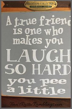 Best Friend sign • A True Friend is one who makes you laugh so hard you pee a little • Funny Friend Sign • Forever Friends • Hostess Gift #wood #woodsigns #affink #friends #funny #rustic #rusticdecor #farmhouse #farmhousestyle #decor