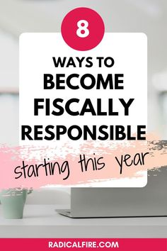 How does someone become fiscally responsible? What does fiscally responsible even mean? In this article, you will learn exactly when you are fiscally responsible and how to embody that #personalfinance #radicalfire Financial Goals, Financial Planning, Dividend Investing, Federal Budget, Creating Wealth, Term Life Insurance, Making A Budget, Become A Millionaire, Managing Your Money