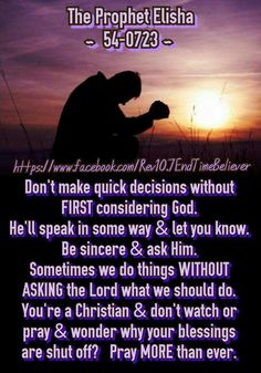 Don't make decisions without consulting God First!