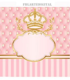 kit digital for children's party theme royalty colors pink baby and golden Hello ! Attending to request, I make available to you the kit r . Princess Theme, Kits For Kids, Spa Party, Flower Backgrounds, Childrens Party, Baby Birthday, Birthday Invitations, Quince Invitations, Party Themes
