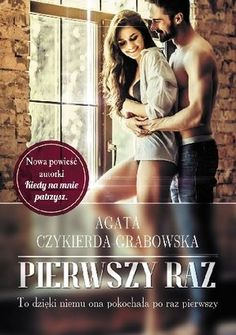 Okładka książki Pierwszy raz Paranormal Romance, Romance Books, Book Nerd, My Love, Sexy, Movie Posters, Book Covers, Hand Lettering, Livros