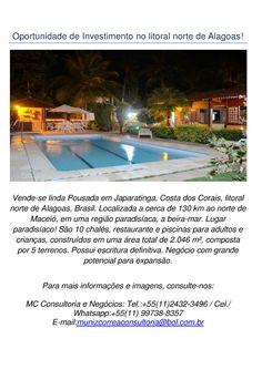 Opção de investimento no litoral norte de Alagoas - Brasil. Clique na imagem para ampliá-la.