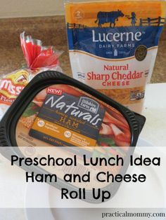 Preschool Lunch Idea - Ham and cheese roll up