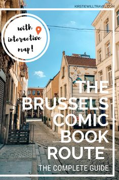 The Brussels Comic Book Route: The Complete Guide - Kirstie Will Travel Europe Travel Guide, Travel Guides, Travel Destinations, European Travel, Travel Photography, Portrait Photography, Wedding Photography, Travel Inspiration, Places To Visit
