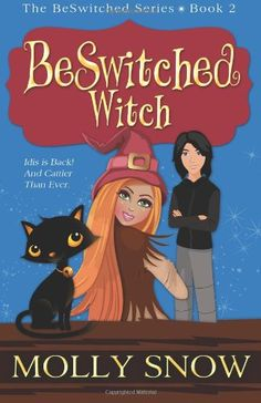 BeSwitched Witch by Molly Snow http://www.amazon.com/dp/0975978470/ref=cm_sw_r_pi_dp_RPnwwb0NJKFW1