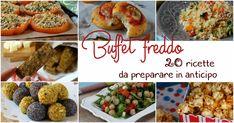 Stanchi di stare in cucina mentre i vostri ospiti conversano in salotto? Ecco 20 ricette da preparare in anticipo per un buffet freddo da consumare insieme ai vostri amici!