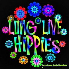 ☮ American Hippie Quotes ~ Hippies