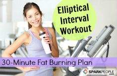 Have fun and burn more fat with this training plan! 30-Minute Interval Workout for the Elliptical | via @SparkPeople #fitness #exercise #gym