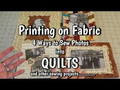 Printing Photos on Fabric - 4 Ways to Sew Pictures into Quilts - Photo Quilt Tutorial Quilting Tips, Quilting Tutorials, Machine Quilting, Quilting Projects, Printing Photos On Fabric, Photo Quilts, Applique, Memory Crafts, Quilt Labels