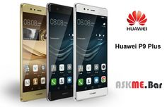 All about Huawei P9 Plus