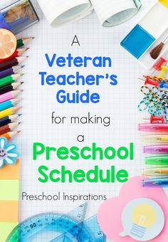 A Veteran Teacher's Guide for Making a Preschool Schedule