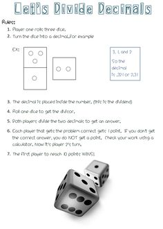This simple yet fun Math Center game focuses on dividing decimals. The only materials needed are 3 dice. It is fun for the kids to participate in, yet provides a lot of extra practice on a skill this can be challenging. LOOKING for MORE great RESOURCES? Math Teacher, Math Classroom, Teaching Math, Teaching Ideas, Fractions, Multiplication, I Love Math, Fun Math, Math Stations