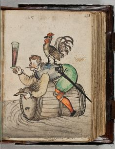 Has he forgotten to shut off the tap on the beer-barrel? This is in the Paludanus album [Bernardus Paludanus -- known to his mates as Berend ten Broecke!] -- Den Haag, KB 133 M 63 f.421r via the europeana site