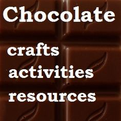 Toddler Things: Chocolate - crafts, activities, resources. We eat a lot of chocolate at Easter, so here are some crafts and activities all about it!