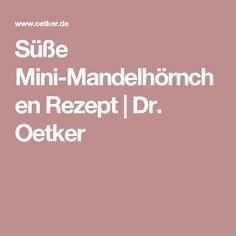 Süße Mini-Mandelhörnchen Rezept | Dr. Oetker