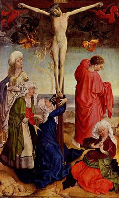 Crucifixion of Christ, Robert Campin. c 1425 Renaissance Kunst, Renaissance Paintings, Religious Paintings, Religious Art, Crucifixion Painting, Robert Campin, Web Gallery Of Art, Hieronymus Bosch, The Cross Of Christ