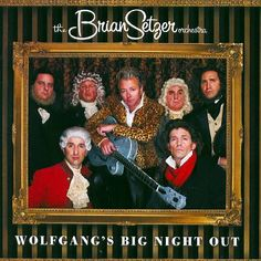 """The Brian Setzer Orchestra """"Wolfgang's Big Night Out"""" 2007"""