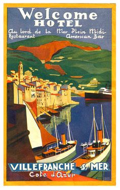 Vintage luggage label - South of France, Villefranche sur Mer Villefranche Sur Mer, Vintage Hotels, Luggage Labels, Vintage Luggage, Monaco, Poster Ads, South Of France, Travel Images, French Riviera