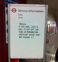 By Annie Mole @ Kentish Town Station London Quotes, London Underground Tube, British Humor, Mind The Gap, London Transport, Lol, Losing A Dog, Funny Signs, Funny Quotes