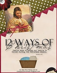 12 ways of Christmas-bringing our hearts to Christ.