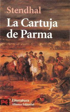 La Cartuja de Parma - Stendhal