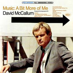 David McCallum - Music: A Bit More Of Me (1967)  My first record album purchase, I believe it cost 50 cents or 75 cents.