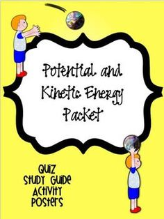 Potential and Kinetic Energy Packet *Assessment, Study Gui At Home Science Experiments, Science Geek, Science Activities For Kids, Science Resources, Science Ideas, Physical Science, Science Classroom, Science Lessons, Teaching Science