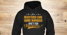 If You Proud Your Job, This Shirt Makes A Great Gift For You And Your Family.  Ugly Sweater  Registered Care Home Manager, Xmas  Registered Care Home Manager Shirts,  Registered Care Home Manager Xmas T Shirts,  Registered Care Home Manager Job Shirts,  Registered Care Home Manager Tees,  Registered Care Home Manager Hoodies,  Registered Care Home Manager Ugly Sweaters,  Registered Care Home Manager Long Sleeve,  Registered Care Home Manager Funny Shirts,  Registered Care Home Manager Mama…