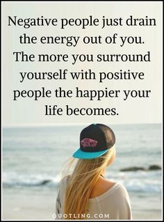 negative people quotes Negative people just drain the energy out of you. Negative People Quotes, Quotes To Live By, Me Quotes, God Prayer, Self Talk, Crazy People, Bipolar, Quotable Quotes, In My Feelings