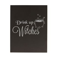 Cathy's Concepts 14 in. L x 11 in. W Drink Up Witches Halloween – The Home Depot - Halloween Drinks, Halloween Quotes, Fall Halloween, Halloween Decorations, Halloween Party, Halloween Vinyl, Chalkboard Doodles, Chalkboard Decor, Chalkboard Quotes