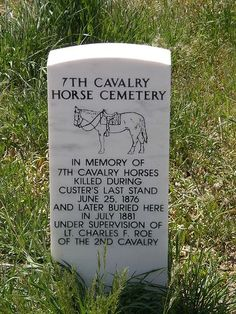 The Cavalry Horse Cemetery Marker at Little Big Horn . To Defend Themselves at the Last Stand, Custer's Men killed their Horses & Shot the Native Americans from behind their Bodies. The Horses were subsequently Buried below this Marker . Pet Cemetery, Cemetery Headstones, Old Cemeteries, Graveyards, Cemetery Statues, American History, Us History, American Civil War, American Veterans